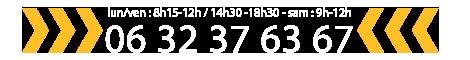 06 32 37 63 67-du lundi au vendredi de 8h15 à 12h et de 14h30 à 18h30, le samedi de 9h à 12h